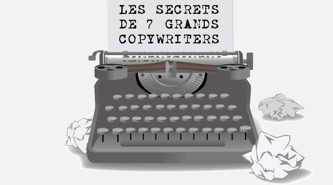 Les secrets de sept grands copywriters