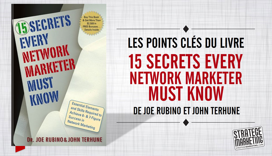 Les points clés du livre 15 Secrets Every Network Marketer Must Know
