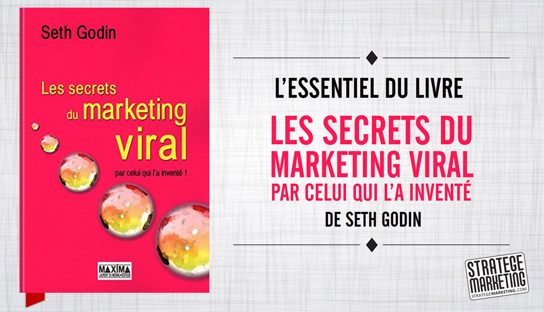 Les secrets du marketing viral par Seth Godin, l'essentiel du livre