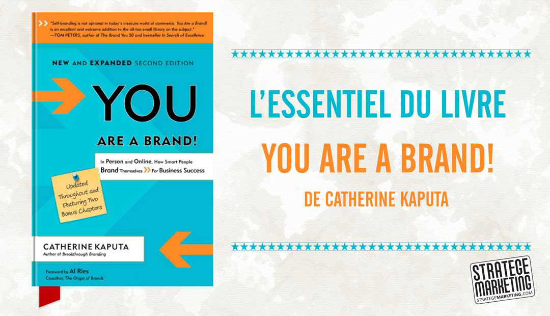 You are a Brand ! de Catherine Kaputa, l'essentiel du livre