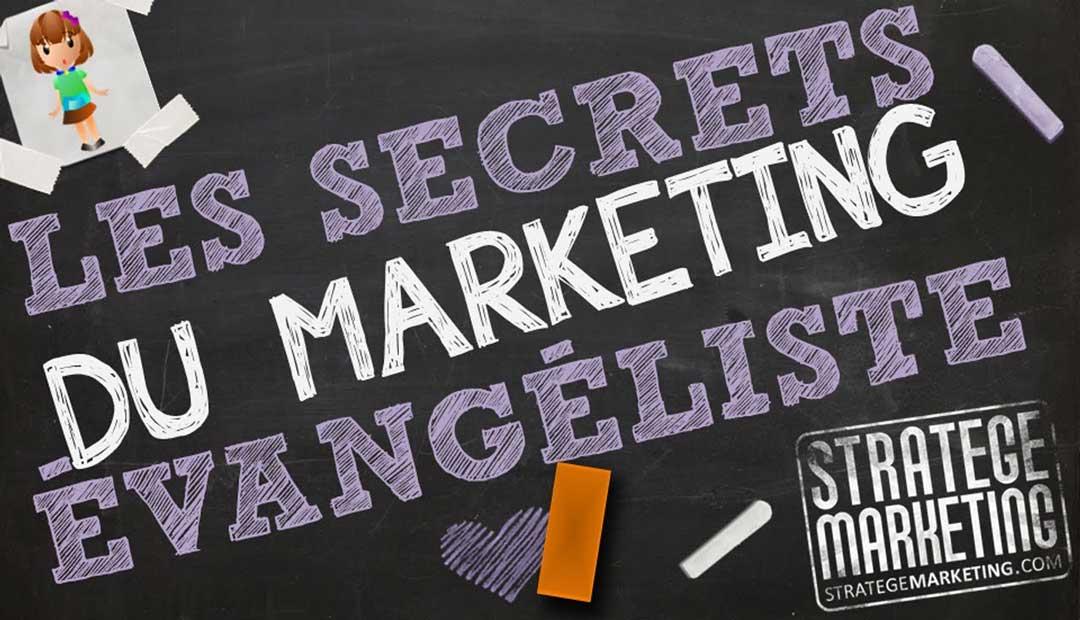 Les secrets du marketing évangéliste