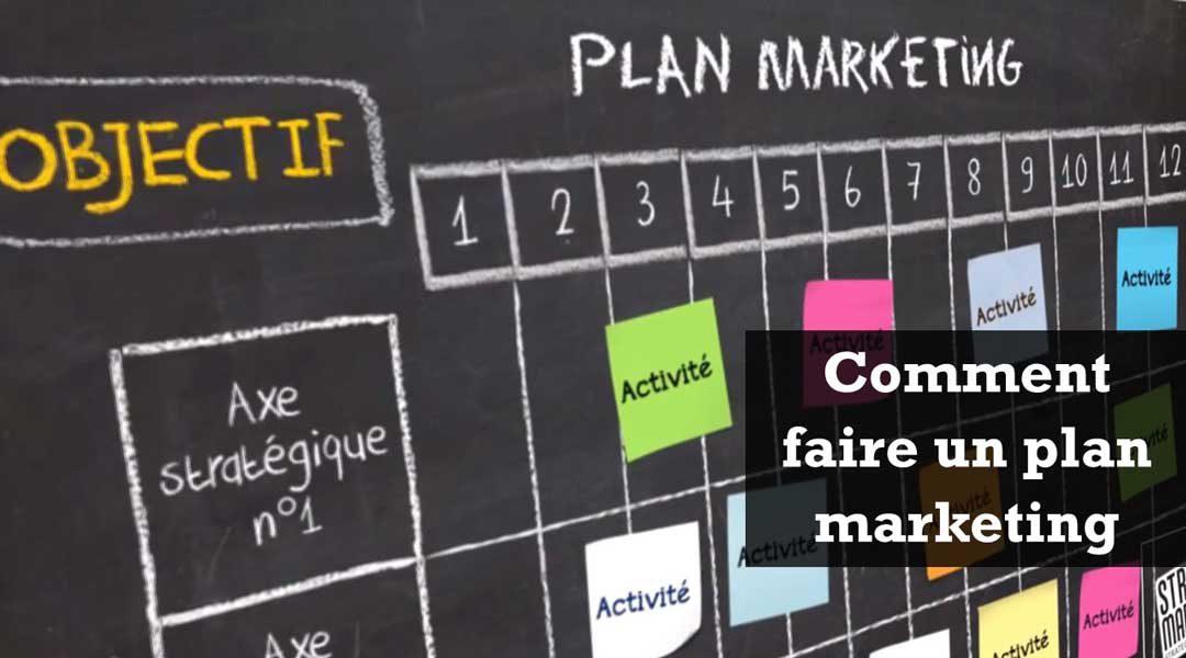 Comment Faire Un Plan Marketing En 5 Etapes Simples