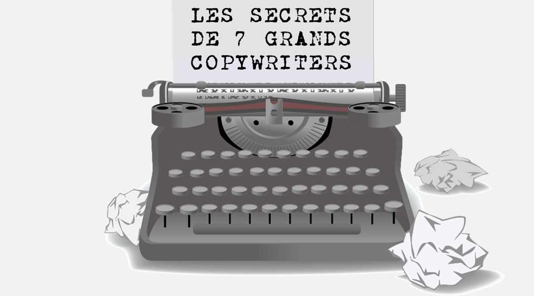 Les secrets de sept grands copywriters