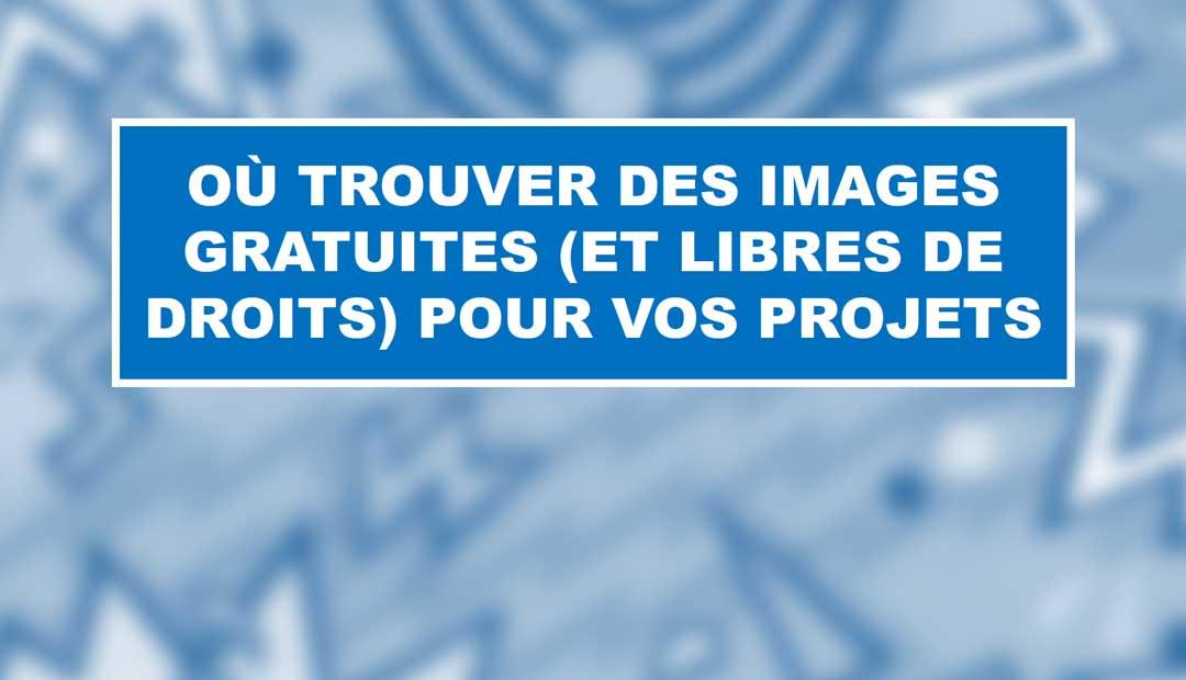 Trouver Des Images Gratuites Archives