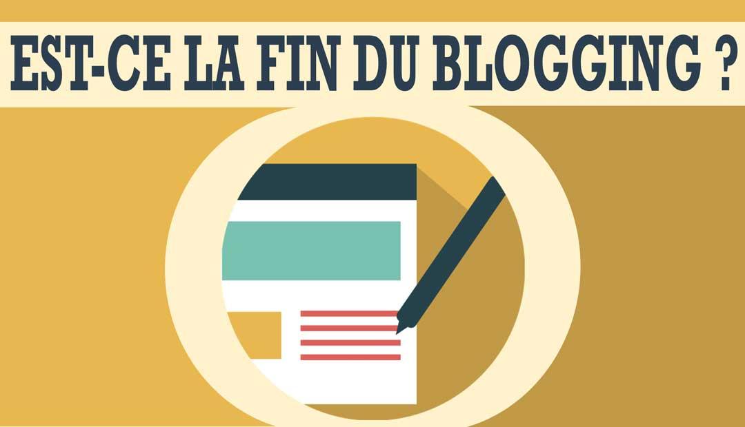Est-ce la fin du blogging ?