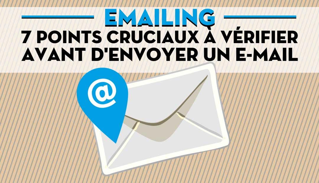 Emailing : 7 points cruciaux à vérifier avant d'envoyer un email