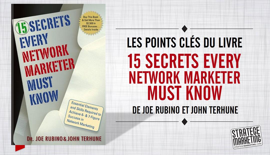Les points clés du livre 15 Secrets Every Network Marketer Must Know