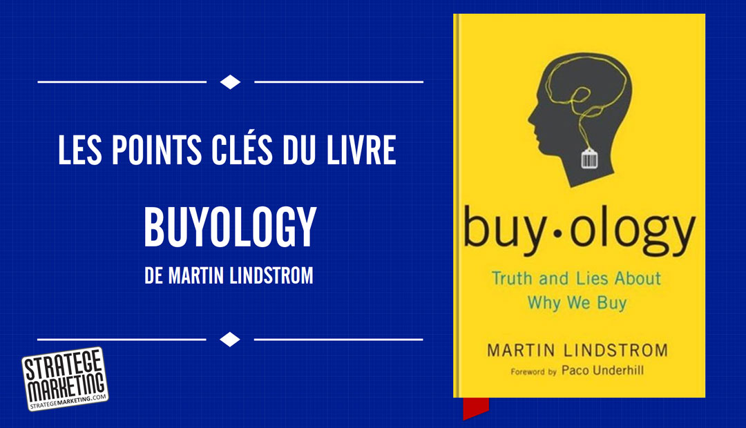 Buyology de Martin Lindstrom – les points clés du livre