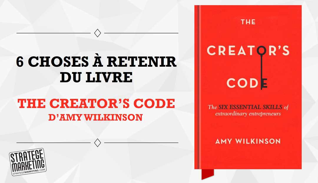The Creator's Code d'Amy Wilkinson – 6 choses à retenir du livre