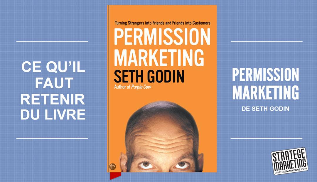 Permission Marketing de Seth Godin, ce que vous devez retenir