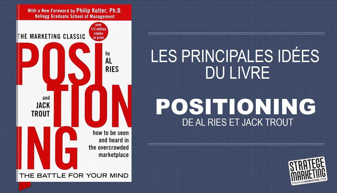 Positioning de Al Ries et Jack Trout – Les principales idées du livre
