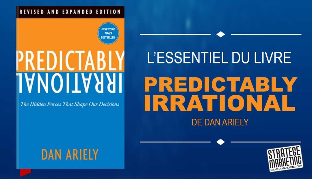 Predictably Irrational de Dan Ariely, l'essentiel du livre