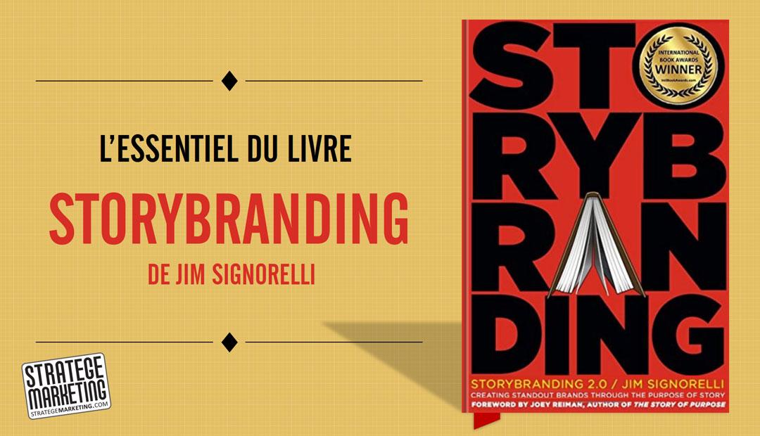 Storybranding de Jim Signorelli, l'essentiel du livre