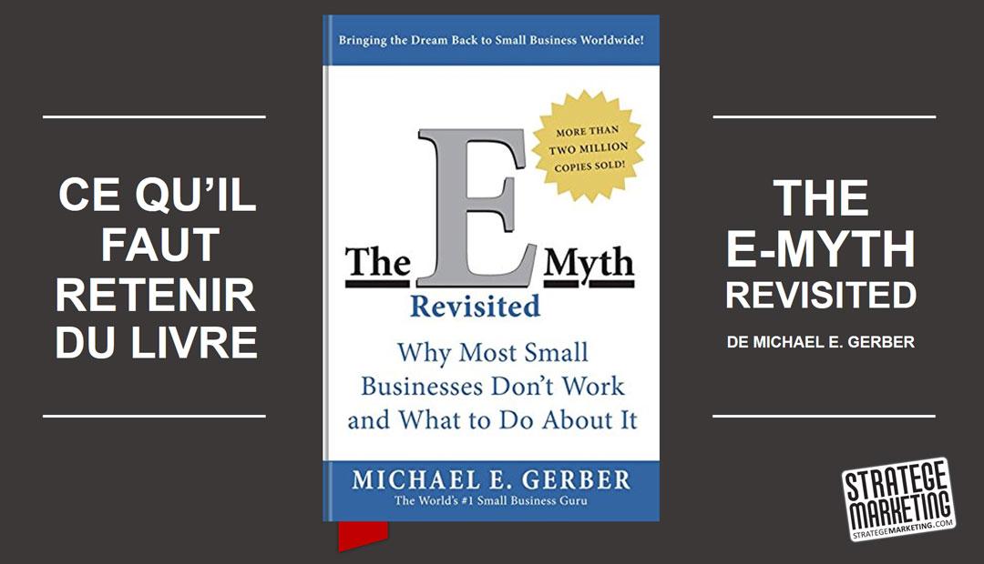 The E-Myth de Michael Gerber, ce qu'il faut retenir du livre
