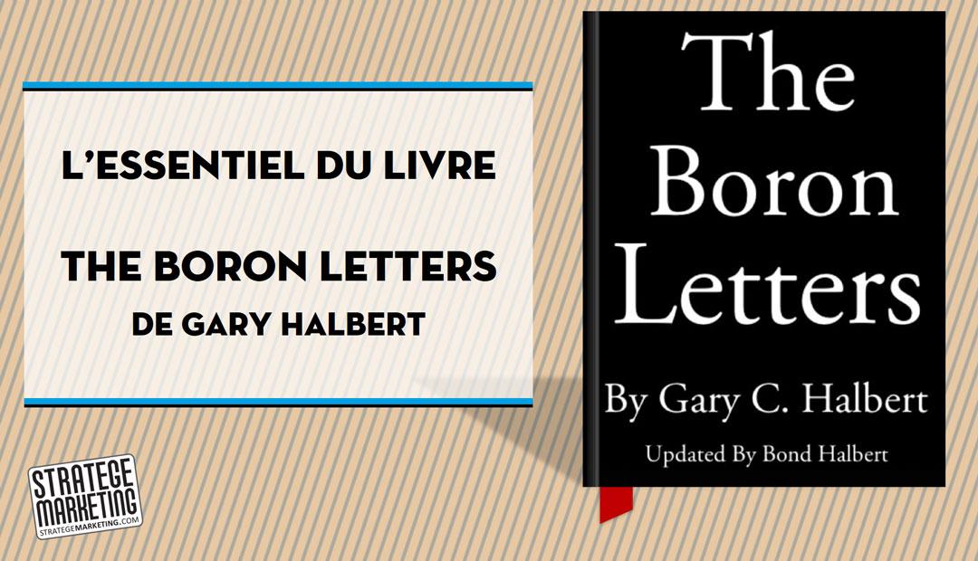 The Boron Letters de Gary Halbert – l'essentiel du livre