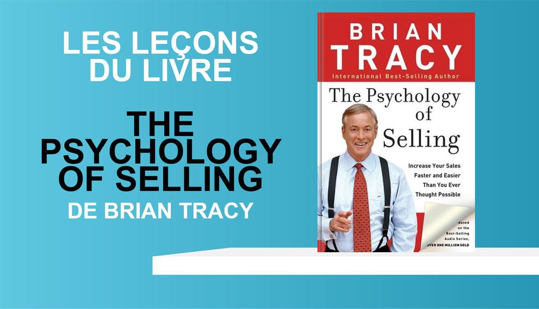 Brian Tracy Psychologie De La Vente De Telechargements